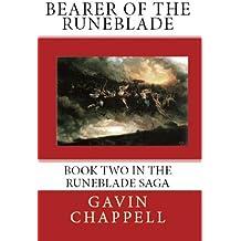 Bearer of the Runeblade (The Runeblade Saga Book 2)