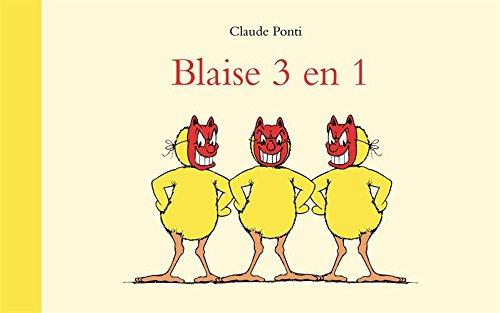 Blaise 3 en 1 par Claude Ponti