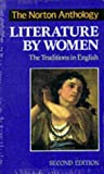 The Norton Anthology of Literature by Women: The Traditions in English