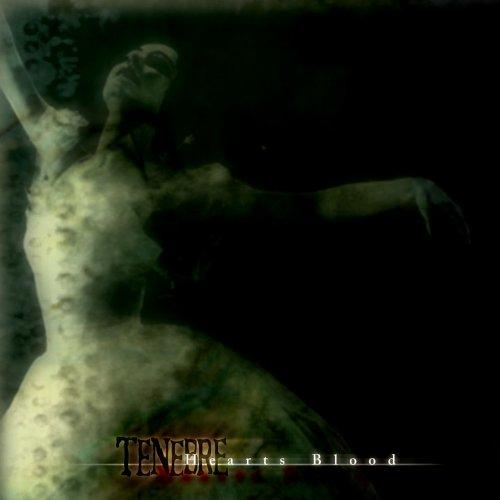 Tenebre: Heart's Blood (Audio CD)