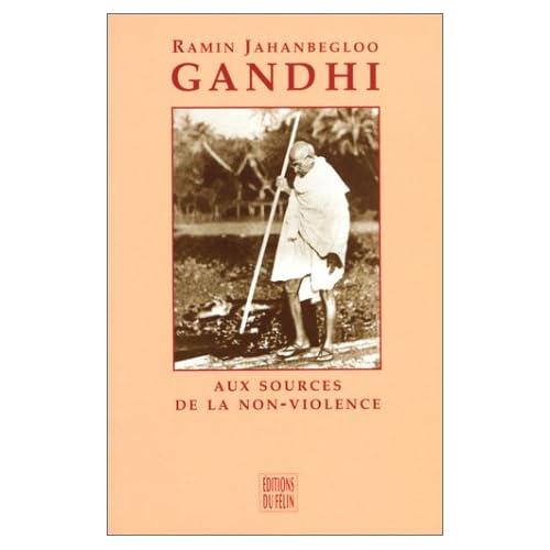 Gandhi - Aux sources de la non-violence : Thoreau, Ruskin, Tolstoï