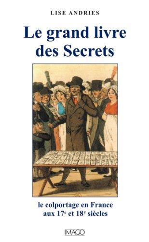 Le grand livre des secrets par Andries Lise