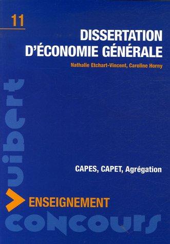 Dissertation d'économie générale : CAPES, CAPET, Agrégation