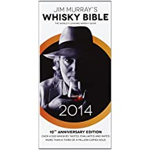 Jim Murray's Whisky Bible 2014 by Jim Murray (7-Oct-2013) Paperback