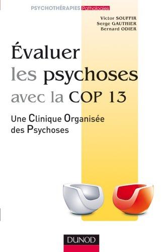 Evaluer les psychoses - avec la Cop 13