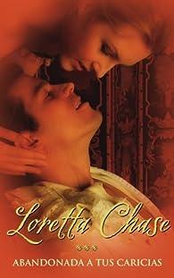 Abandonada a tus caricias par  Loretta Lynda Chase