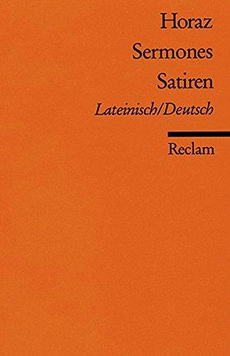 Sermones /Satiren: Lat. /Dt. (Reclams Universal-Bibliothek)
