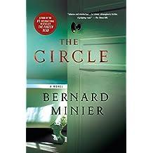 The Circle: A Novel by Bernard Minier (2015-10-27)