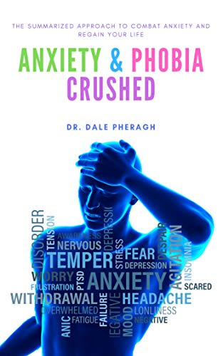 Anxiety & Phobia Crushed: The Summarized Approach to Combat Anxiety and Regain your Life (English Edition) Vtech Flash