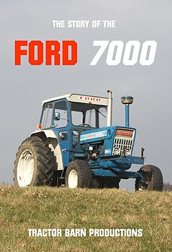The Story of the Ford 7000