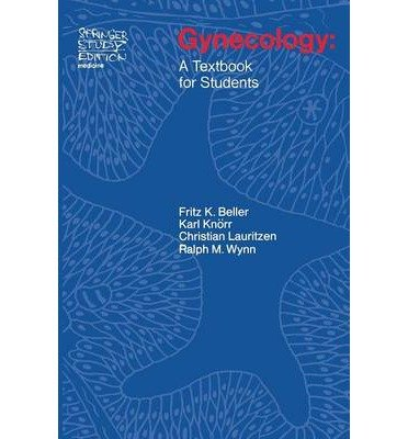 [(Gynecology: A Textbook for Students)] [Author: Frauke Beller] published on (September, 1974)
