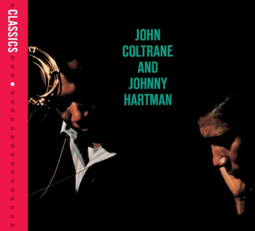 John Coltrane & Johnny Hartman...