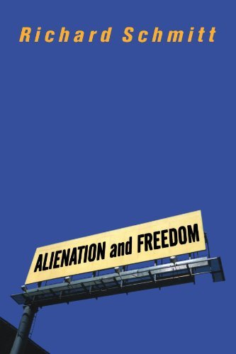 Alienation And Freedom by Richard Schmitt (2002-08-21)