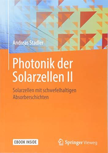 Photonik der Solarzellen II: Solarzellen mit schwefelhaltigen Absorberschichten