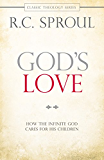 God's Love: How the Infinite God Cares for His Children (Classic Theology) (English Edition)