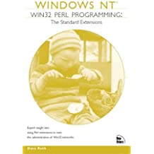 Windows NT Win32 Perl Programming (Windows NT Network Architecture & Developer) by Dave Roth (1999-01-15)