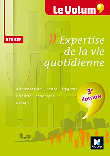 Le Volum' BTS Expertise de la vie quotidienne ESF - Nº4 - 3e édition par Marie-Christine Parriat-Sivré