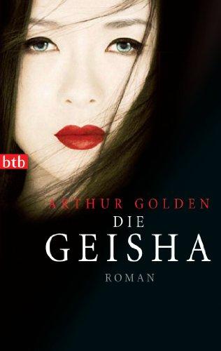 Die Geisha: Roman
