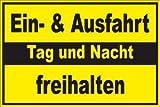 Ausfahrt / Einfahrt freihalten Schild -155s- Tag und Nacht freihalten 29,5cm * 20cm * 2mm, mit 4 Eckenbohrungen (3mm) inkl. 4 Schrauben