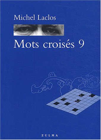 Mots croisés, tome 9 par Michel Laclos