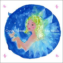 Preisvergleich Produktbild Crystal Fantasy [Sacd Hybrid]