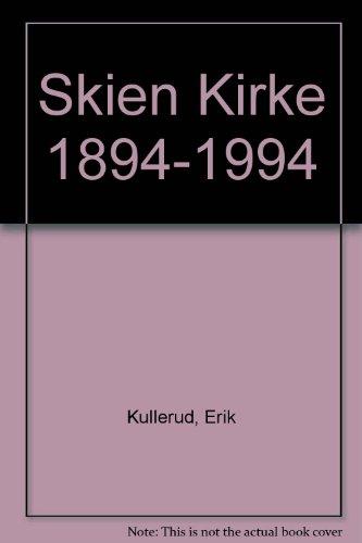 Skien Kirke 1894-1994