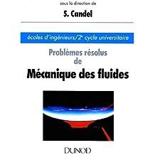 PROBLEMES RESOLUS DE MECANIQUES DES FLUIDES