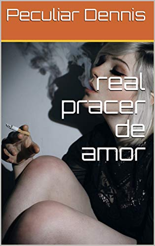 real pracer de amor (Galician Edition) por Peculiar Dennis