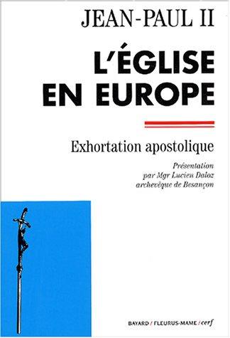 L'Eglise en Europe : Exhortation apostolique