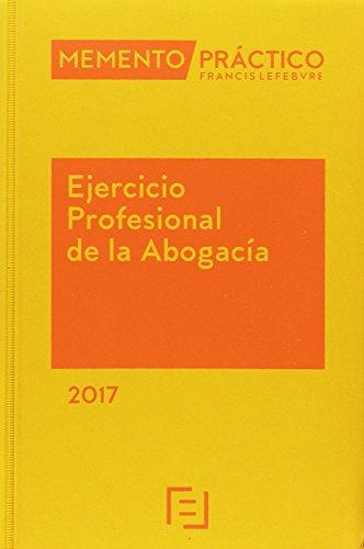 Pack Memento Ejercicio Profesional de la Abogacía 2017+Manual Preguntas Test Examen Acceso a la Abogacía 2016-2017