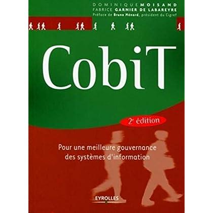 CobiT : Pour une meilleure gouvernance des systèmes d'information