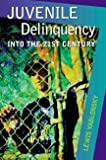 Juvenile Delinquency: Into the Twenty-First Century by Lewis Yablonsky (1999-11-16)