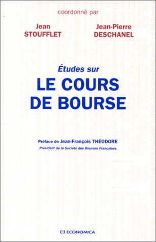 Etudes sur le cours de bourse par Jean Stoufflet