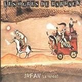 Irfan - Le Héros