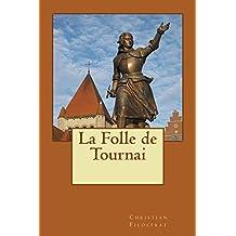 La Folle de Tournai