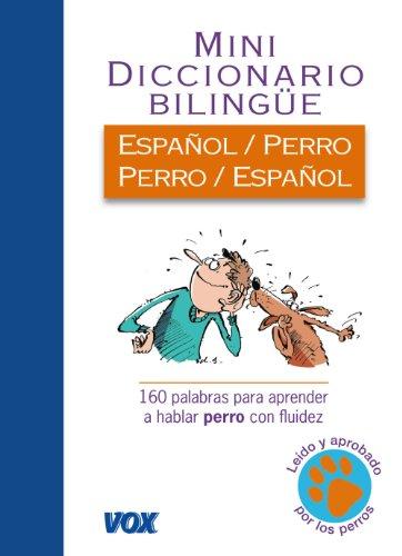 Diccionario Español-Perro (Vox - Temáticos)