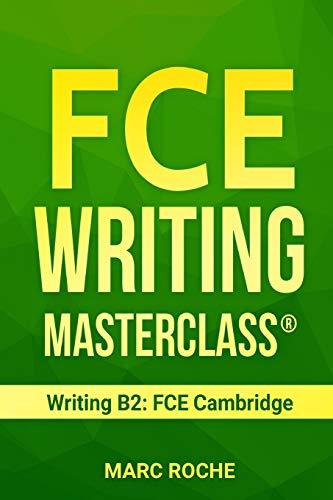 FCE Writing Masterclass ® Writing B2: FCE Cambridge