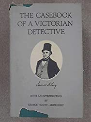 Casebook of a Victorian Detective