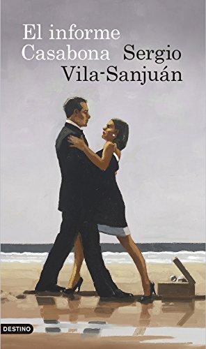 El informe Casabona (Volumen independiente nº 1) por Sergio Vila-Sanjuán