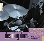 Dreaming drums de Christian Ducasse