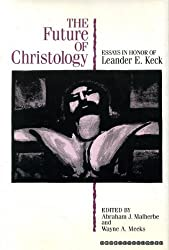 The Future of Christology: Essays in Honor of Leander E. Keck by Leander E. Keck (1993-03-02)