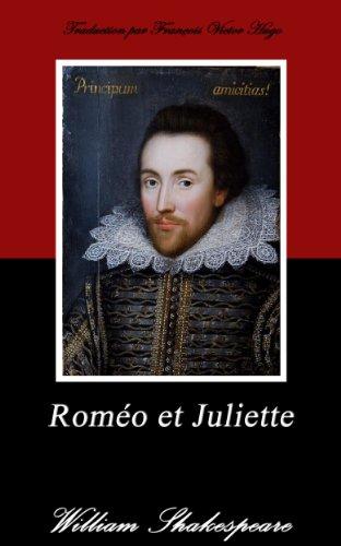 Roméo et Juliette. (Annoté) par William Shakespeare