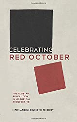 Celebrating Red October: The Russian Revolution in Historical Perspective