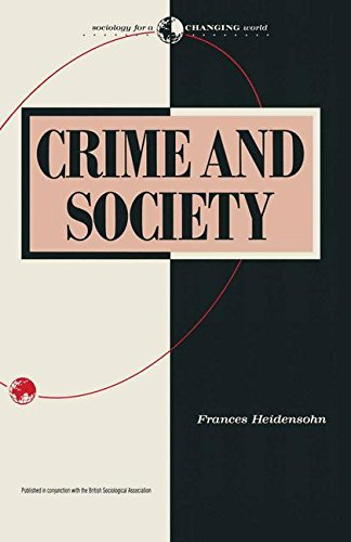 Crime and Society (Sociology for a Changing World)