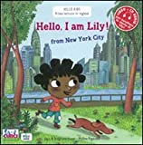 Hello, I'm Lily! From New York city. Con CD Audio
