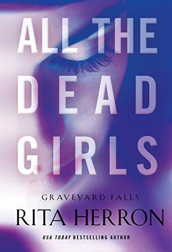 all-the-dead-girls-graveyard-falls-book-3