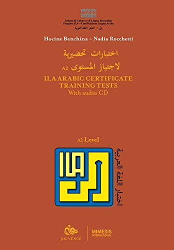 ILA Arabic Certificate Training Tests: With Audio CD - A2 Level (Book & CD)