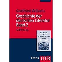 Geschichte der deutschen Literatur. Band 2: Aufklärung
