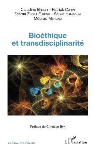 Bioéthique et transdisciplinarité par Mourad Merdaci