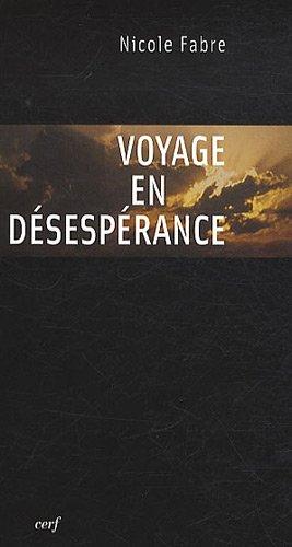 Voyage en dsesprance